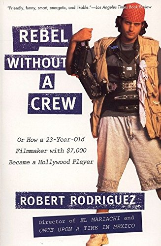 Rebel Without A Crew Buch