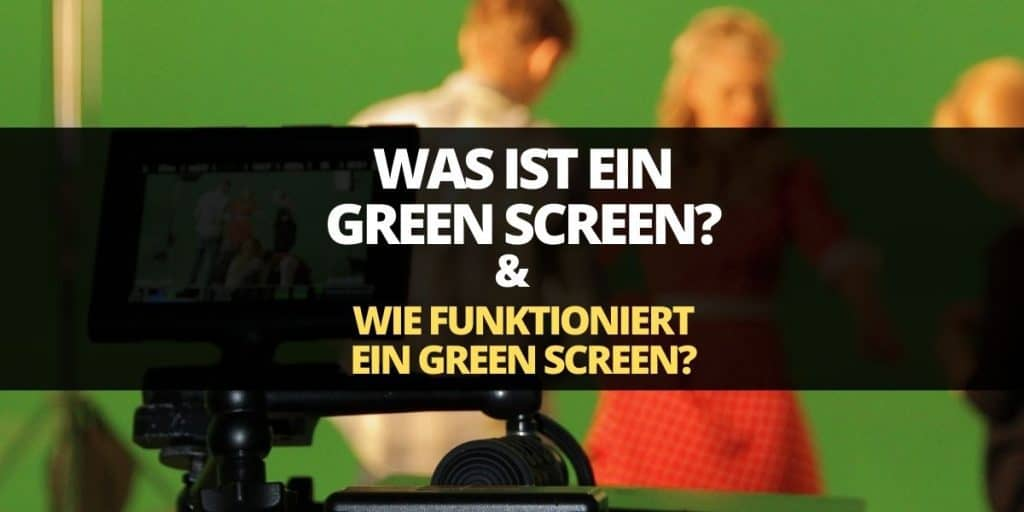 was ist ein green screen